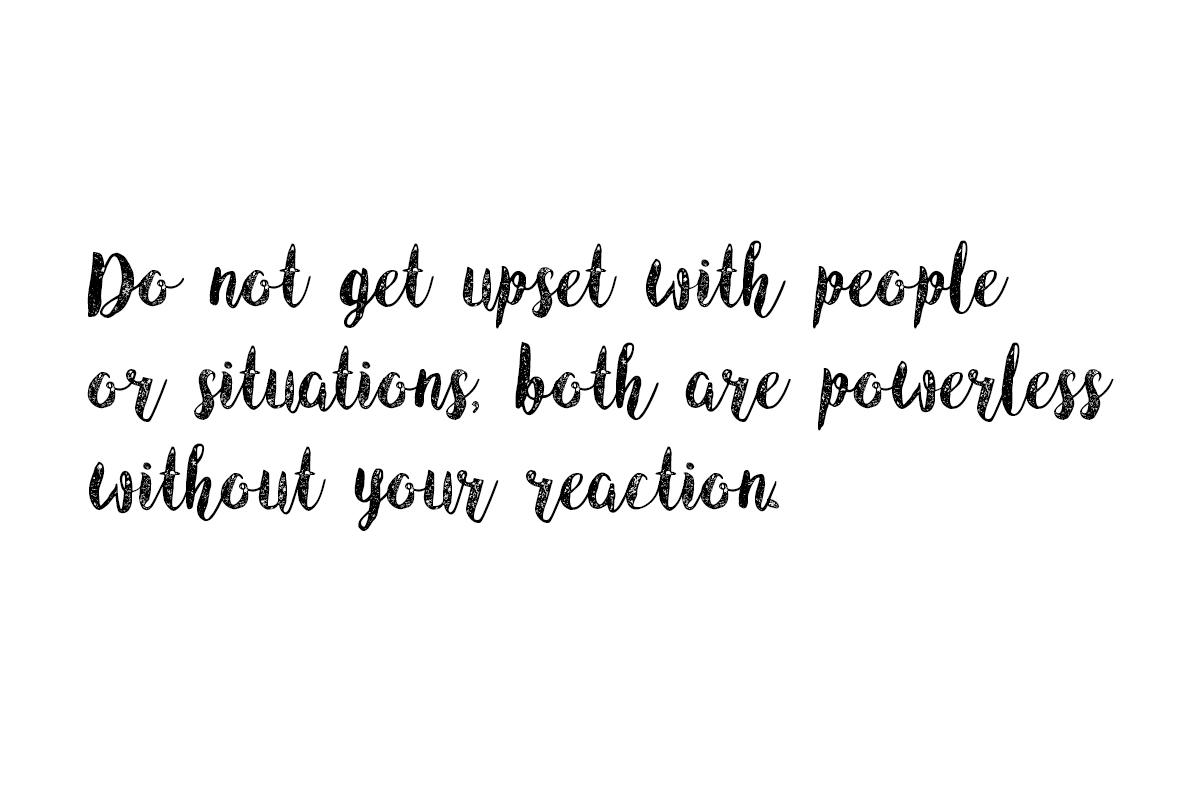 do not get upset